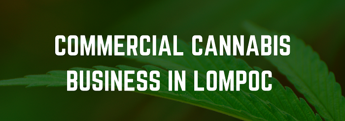 commercial cannabis in lompoc sign