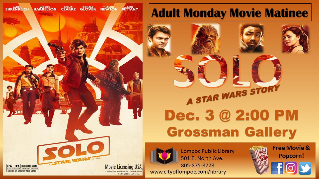 Monday Movie - Solo Star Wars Story 12.3.18