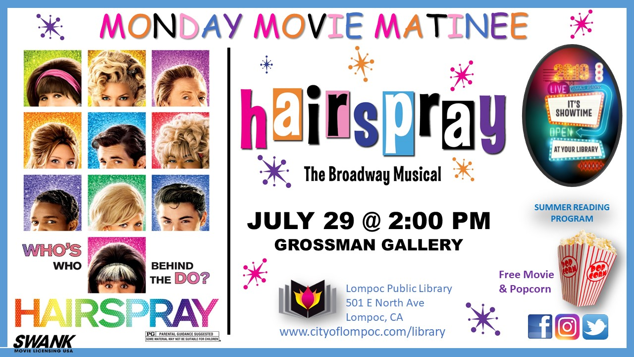 Monday Movie HairSpray 7.29.19
