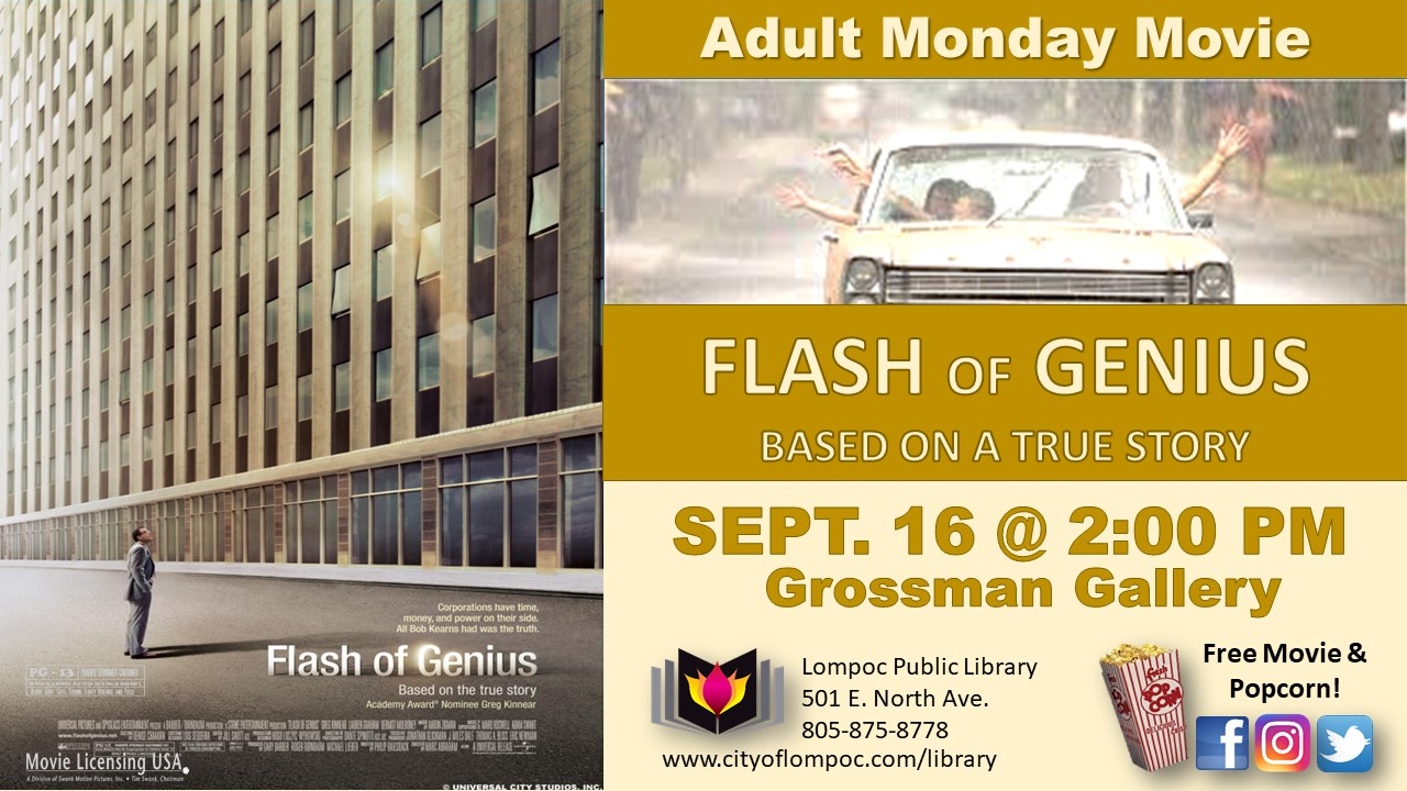 Monday Movie - Flash of Genius 9.16.19