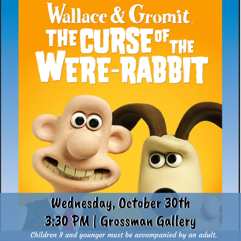 Afterschool Movie: Wallace & Gromit The Curse of the Were-Rabbit